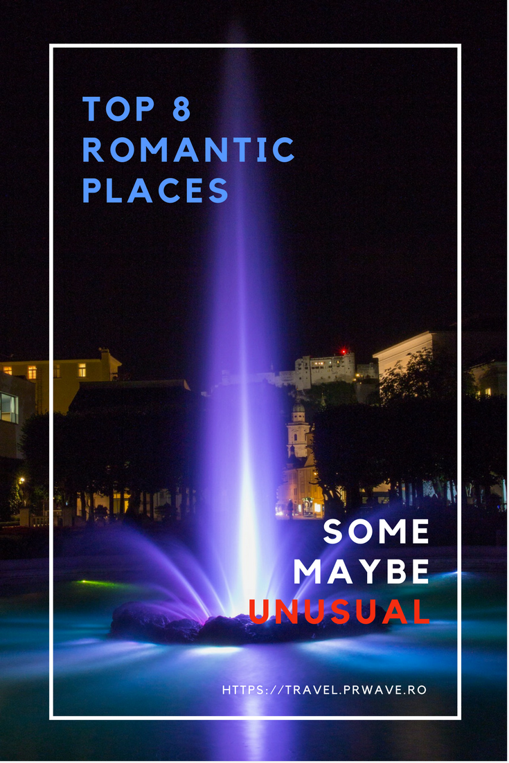 Top 8 romantic places (some maybe unusual) - Valentine's Day