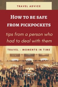 How to be safe from pickpockets: tips from years of personal experience