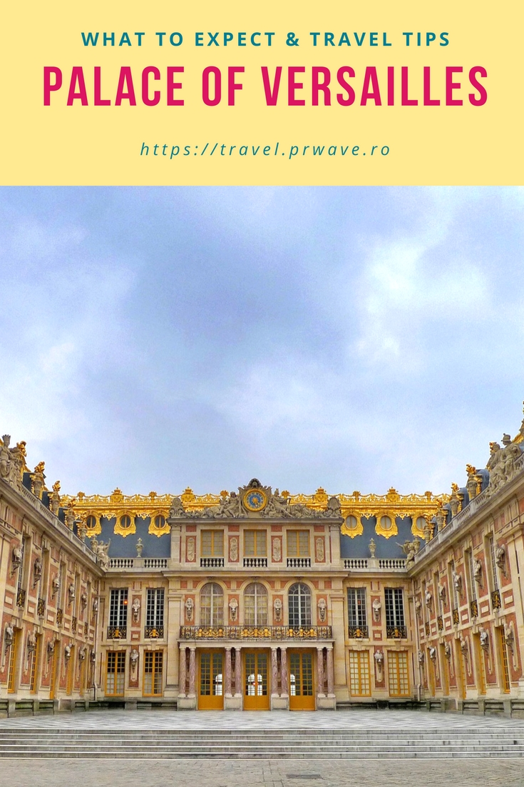 Palace of Versailles, a must see UNESCO World Heritage Site near Paris, France, and travel tips