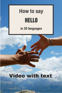 How tpo say #hello in 30 languages #travel #video #conversation