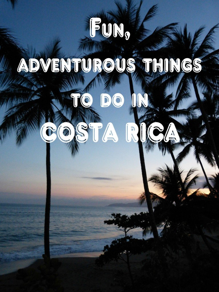 Fun, adventurous things to do in Costa Rica //travel.prwave.ro/fun-adventurous-things-to-do-in-costa-rica/