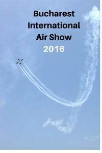 #BIAS 2016 - #Bucharest International Air #Show