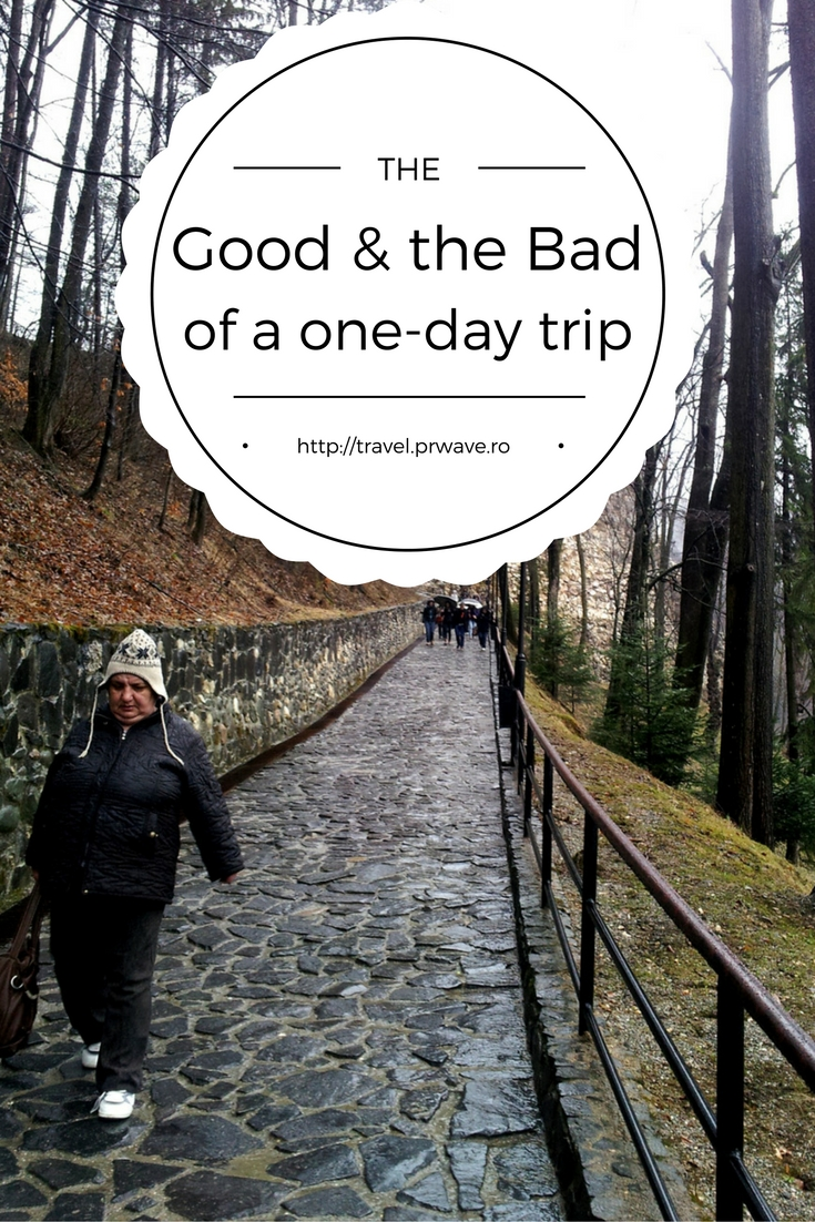 The good and the bad of a one-day trip #travel #tips
