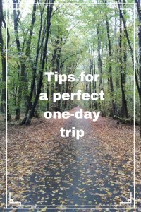 #Tips for a perfect one-day trip #travel #traveltips