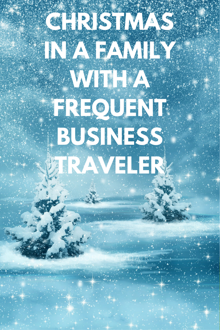 Christmas in a family with a frequent business traveler