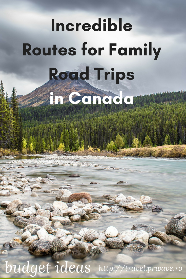 Incredible Routes for Family Road Trips in #Canada on a Budget