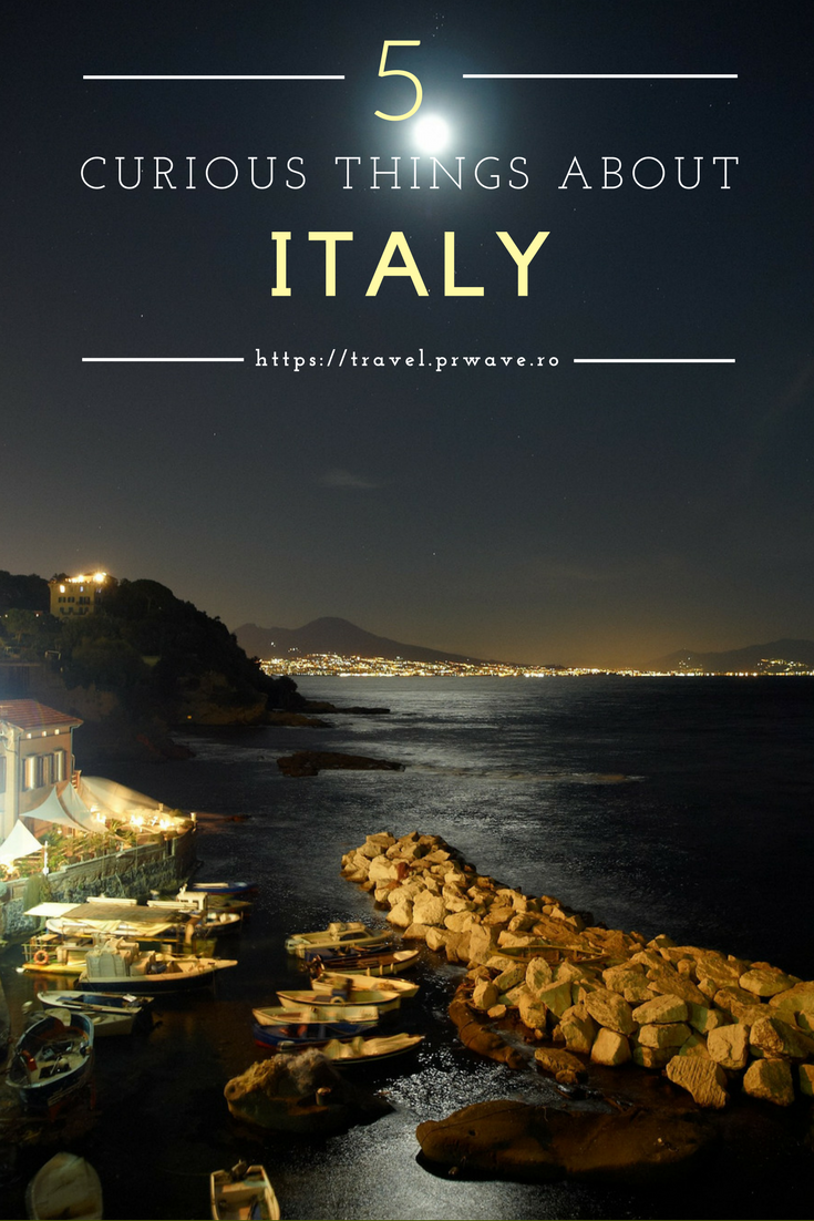 5 Curious Things About Italy