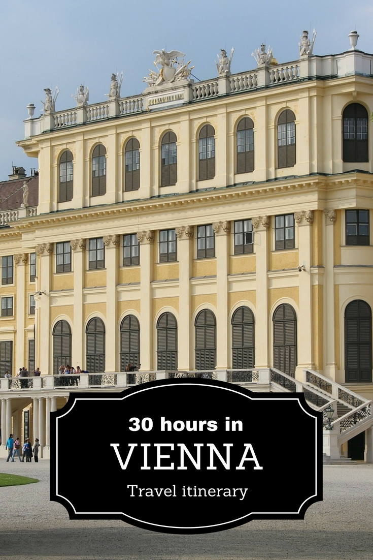 30 hours in Vienna: travel itinerary. What to see and do - interesting attractions in Vienna to visit in a short trip
