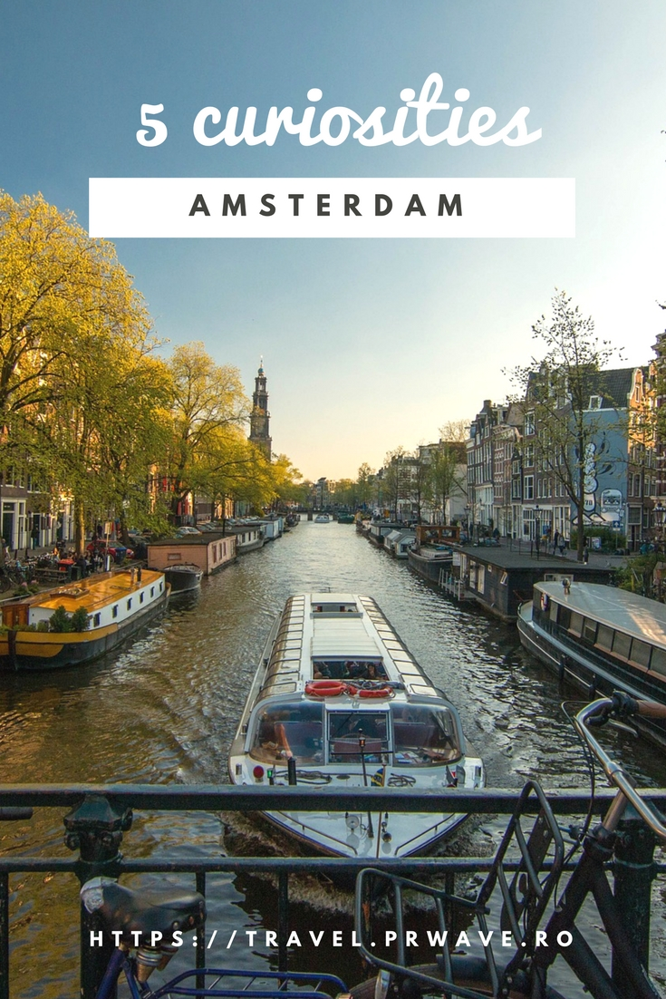 5 Curiosities about Amsterdam, The Netherlands
