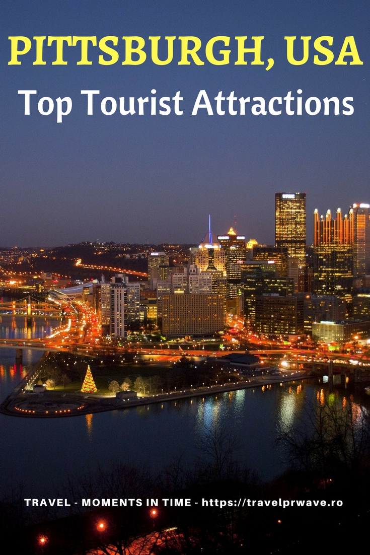 Top Tourist Attractions in Pittsburgh, USA