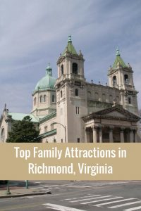 Top Family Attractions in Richmond, Virginia (USA)