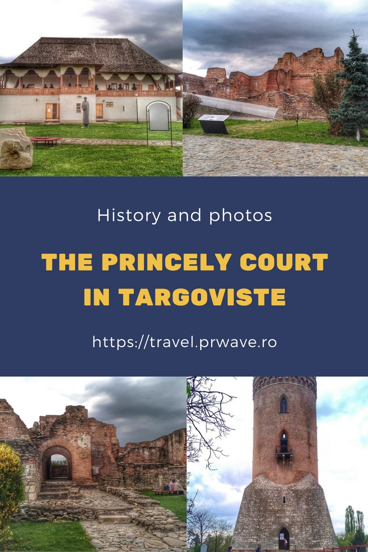 The Princely Court in Targoviste, Romania, a great short trip from Bucharest