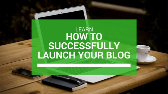 How to successfully launch your blog