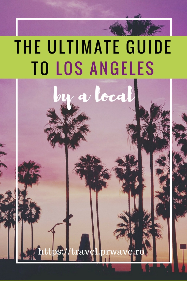 A local's guide to Los Angeles, USA| the ultimate guide to Los Angeles by a local, #attractions in #LosAngeles #USA | #CityofAngels | hotels in Los Angeles | where to eat in Los Angeles | Los Angeles attractions | Los Angeles travel guide | Los Angeles tips | best places to visit in Los Angeles | tourist places in Los Angeles USA