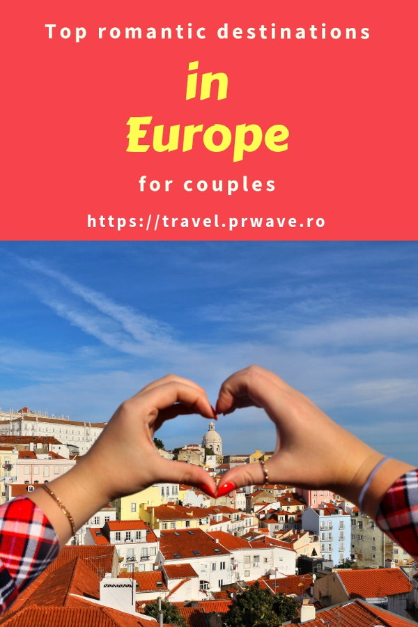 Looking for some romantic breaks in Europe? Here are the top romantic destinations europe recommended by travel bloggers. #romanticeurope #europe #valentinesday #love #citybreakseurope #romanticdestinations