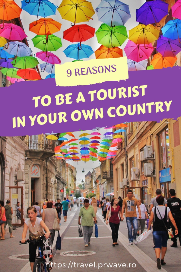 9 reasons to be a tourist in your own country - why you should consider domestic travel #travel #tourism #localtravel #domestictravel #travellocally