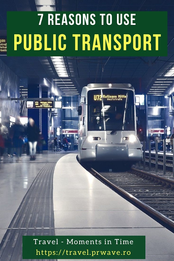 7 Important reasons to use public transport on your travels. Wether you are a seasoned traveler or you are just planning your first trip to a city, these are the benefits of public transportation. Discover why you should use public transport on your trip from this article. Read it now! #transport #tripplanning #publictransport