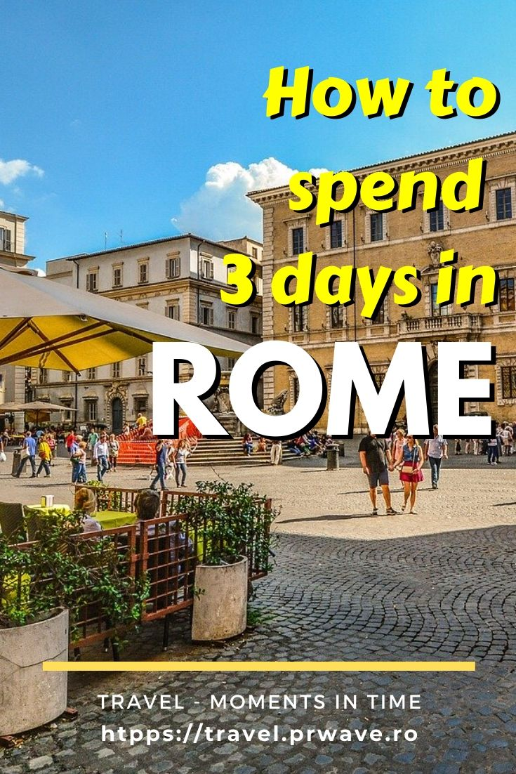 How to spend 3 days in Rome. Discover the best things to do in Rome in three days from this 3-day itinerary for Rome, Italy. The best tourist attractions in Rome are included as well as foodie destinations in Rome. #rome #italy #romeitinerary #traveltips #travelguide #travelitinerary #travelmomentsintime