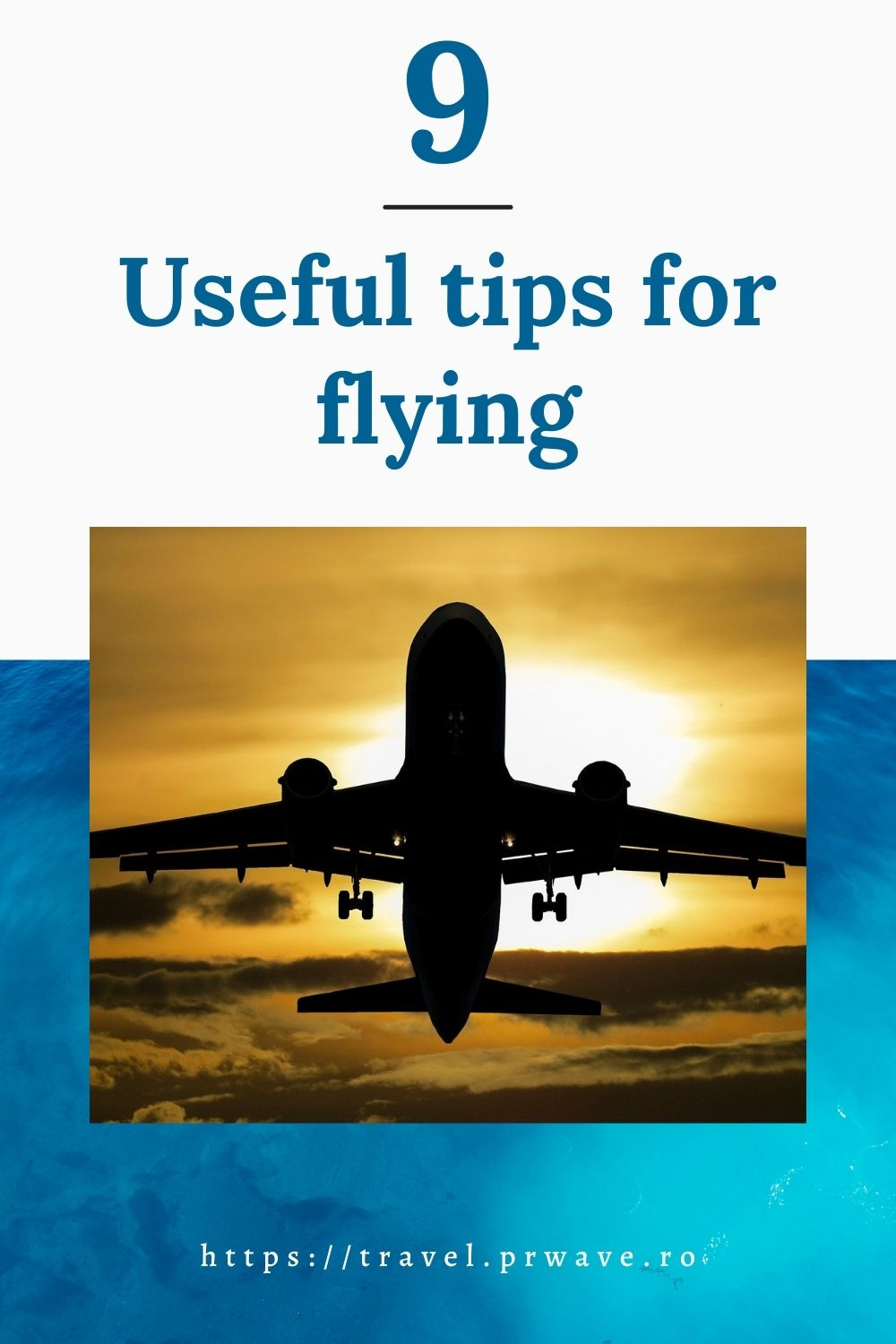 How to have the perfect flying experience: 9 useful tips for flying. Read this article with useful flying tips that will help you have a great trip each time. #flying #airplane #flyingtips #flyingexperience #travelmomentsintime