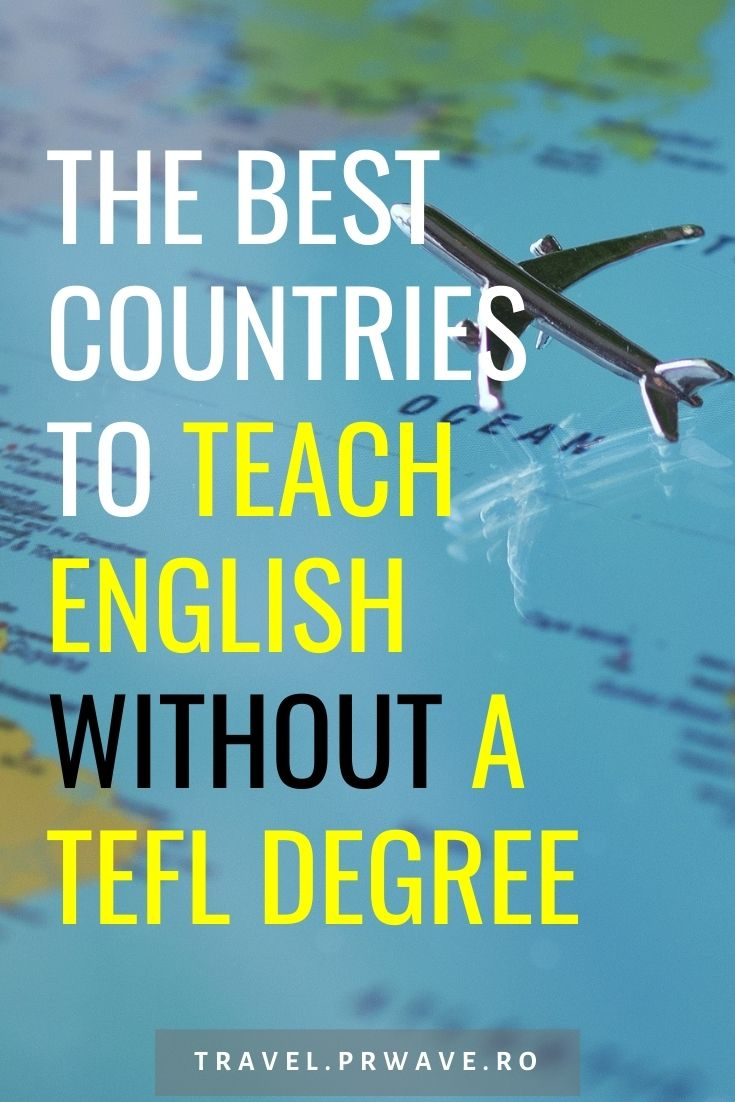 The best countries to teach English without a TEFL degree. This article presents also the best countries with the lowest average cost of living. Read on to discover the best countries to teach English abroad without a degree. #teachenglish